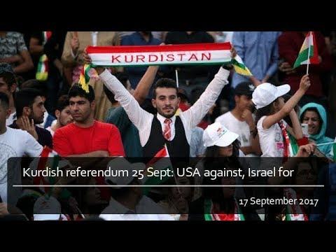 Kurdish referendum for an independent Kurdistan: USA against, Israel for