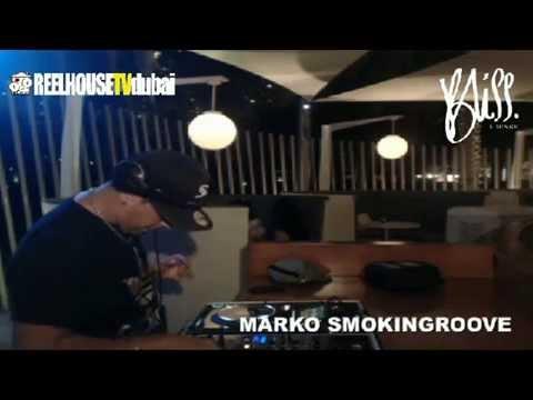 Reel House TV Dubai #2: Marko Smokingroove