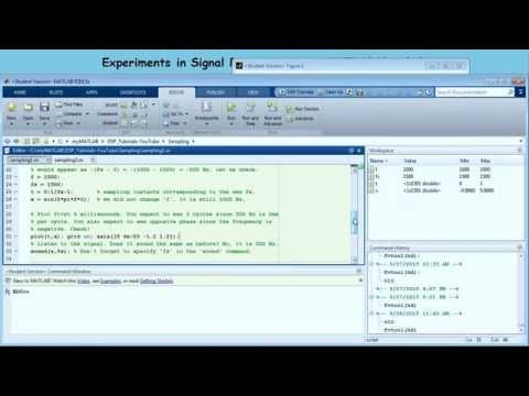Experiments in Signal Processing using MATLAB/Simulink - Episode 1 (Sampling)