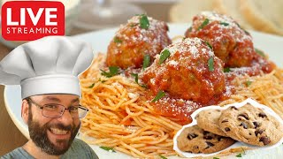 Spaghetti and Meatballs with Chocolate Chip Cookies December 1st Cooking Live Stream