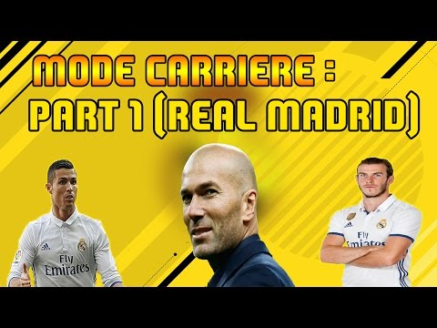 FIFA 17 - CARRIERE MANAGER / REAL MADRID /