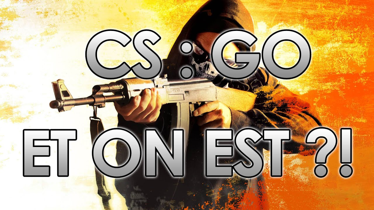 Counter-Strike : Global Offensive - Le Nova 3 encore et toujours [Live]