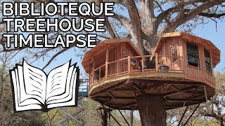 Timelapse Library Treehouse in Texas Hill Country