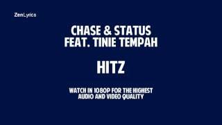 Chase & Status - Hitz (Feat. Tinie Tempah) - Lyric Video