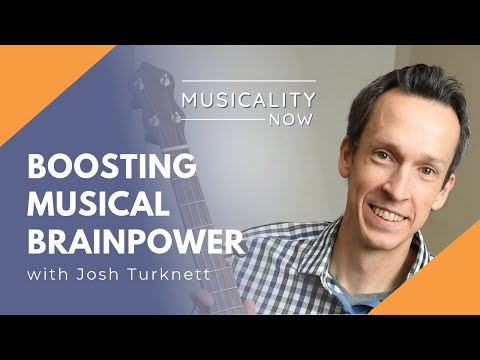 boosting-musical-brainpower,-with-josh-turknett-(brainjo)