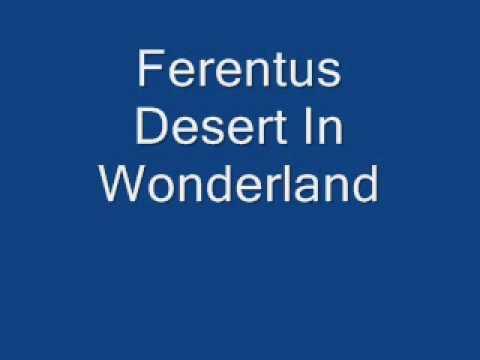 Ferentus Desert In Wonderland