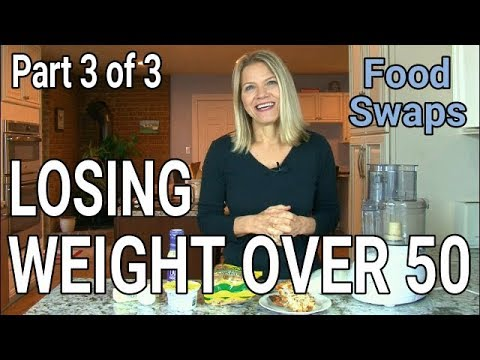 Losing Weight After 50 (Part 3 of 3): Low Carb/High-Fat Food Swaps