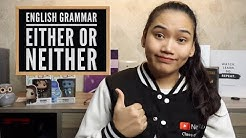 Either or Neither - What's the difference? | English Grammar