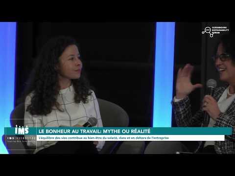 """""""Le bonheur au travail : mythe ou réalité ?"""" 4/7 (Luxembourg Sustainability Forum 2017)"""