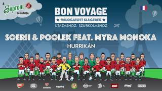 Soerii & Poolek feat. Myra Monoka - Hurrikan Bon Voyage