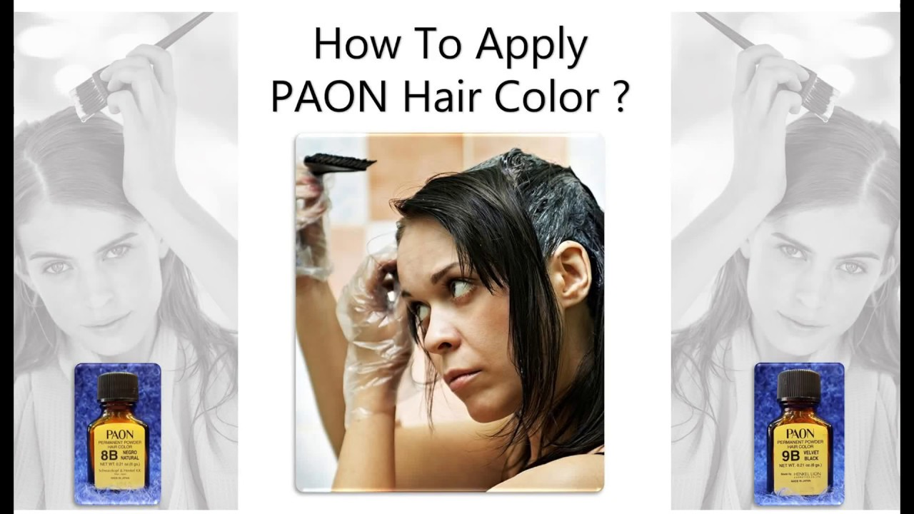 How To Apply Paon Hair Color Youtube