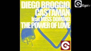 DIEGO BROGGIO & CASTAMAN FEAT MISS DOMINO - The Power Of Love