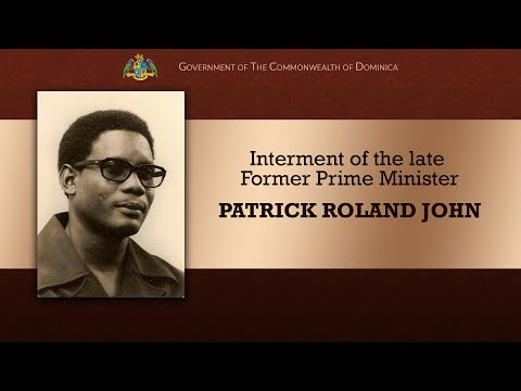 Interment of the late Former Prime Minister Patrick Roland John