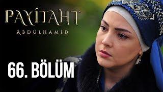 Payitaht Abdülhamid 66. Bölüm (HD)