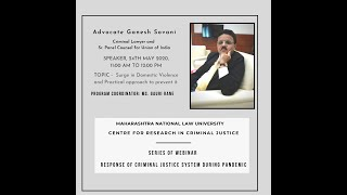 Surge in Domestic Violence & Practical Approach to Prevent It by Adv. Ganesh Sovani | Webinar Series