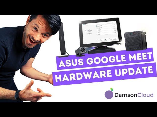 ASUS Google Meet Hardware Update