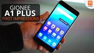 gionee a1 plus first look   hands on   launch  mwc 2017