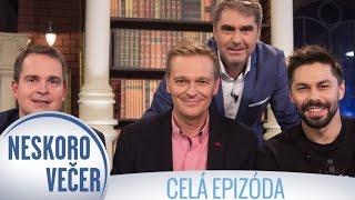 Martin Nikodým, Adam Ďurica a Gregor Mareš v Neskoro Večer - CELÁ EPIZÓDA