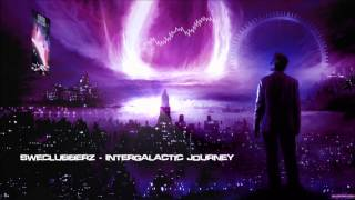 SweClubberz - Intergalactic Journey [HQ Original]