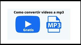 Como CONVERTIR VÍDEOS a MP3 | Convertidor gratuito y rápido de vídeos | FUNCIONANDO