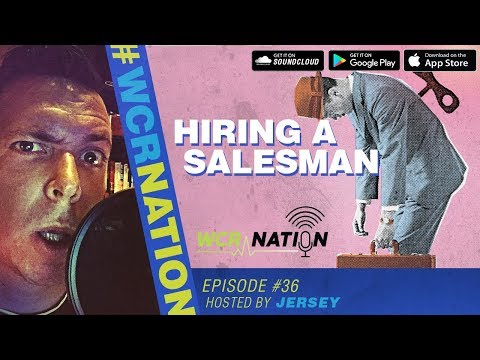 WCR Nation EP 36 | Hiring a Salesman | The Window Cleaning Podcast