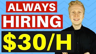 9 Companies That Are ALWAYS Hiring For Work From Home Jobs ($30/HOUR!)