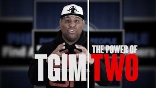 TGIM | THE POWER OF 2 | TGIM CLASSIC
