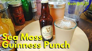 Guinness Punch with SEA MOSS for Breakfast LIVE