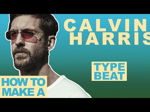 HOW TO MAKE A CALVIN HARRIS TYPE BEAT FROM SCRATCH | Making A Dance Beat From Scratch In FL Studio