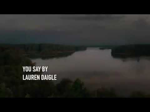 you-say-by-lauren-daigle