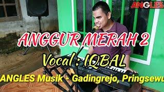 🔵ANGGUR MERAH 2 Cover IQBAL