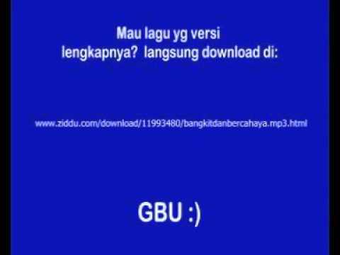 GMB Download Lagu Live Bangkit Dan Bercahaya