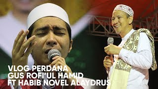 Vlog Perdana Khodimul Majlis Riyadlul Jannah - Gus Rofi'ul Hamid bin KH Abdurrochim Syadzily