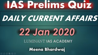 Daily current affairs quiz 22 Jan 2020 for UPSC IAS  SSC
