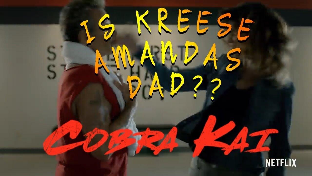 Download IS KREESE AMANDA'S DAD?? Cobra Kai Season 3 Fan question debate !