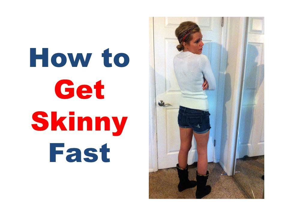 How to get skinny fast, How to get skinny legs, how to get slim ...