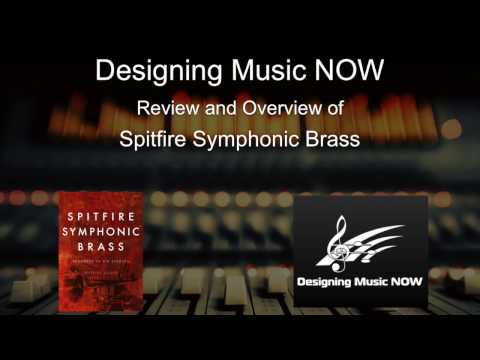 ORCHESTRAL REVIEW SERIES - Spitfire Symphonic Brass - Review and Walkthrough