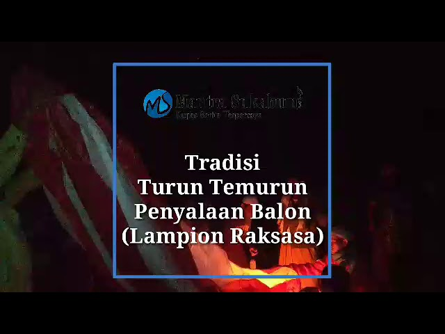 Lampion Raksasa || Penyalaan Balon udara Besar diacara Syukuran Pernikahan
