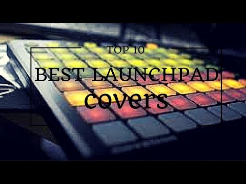TOP 10 Best Launchpad Covers of 2015
