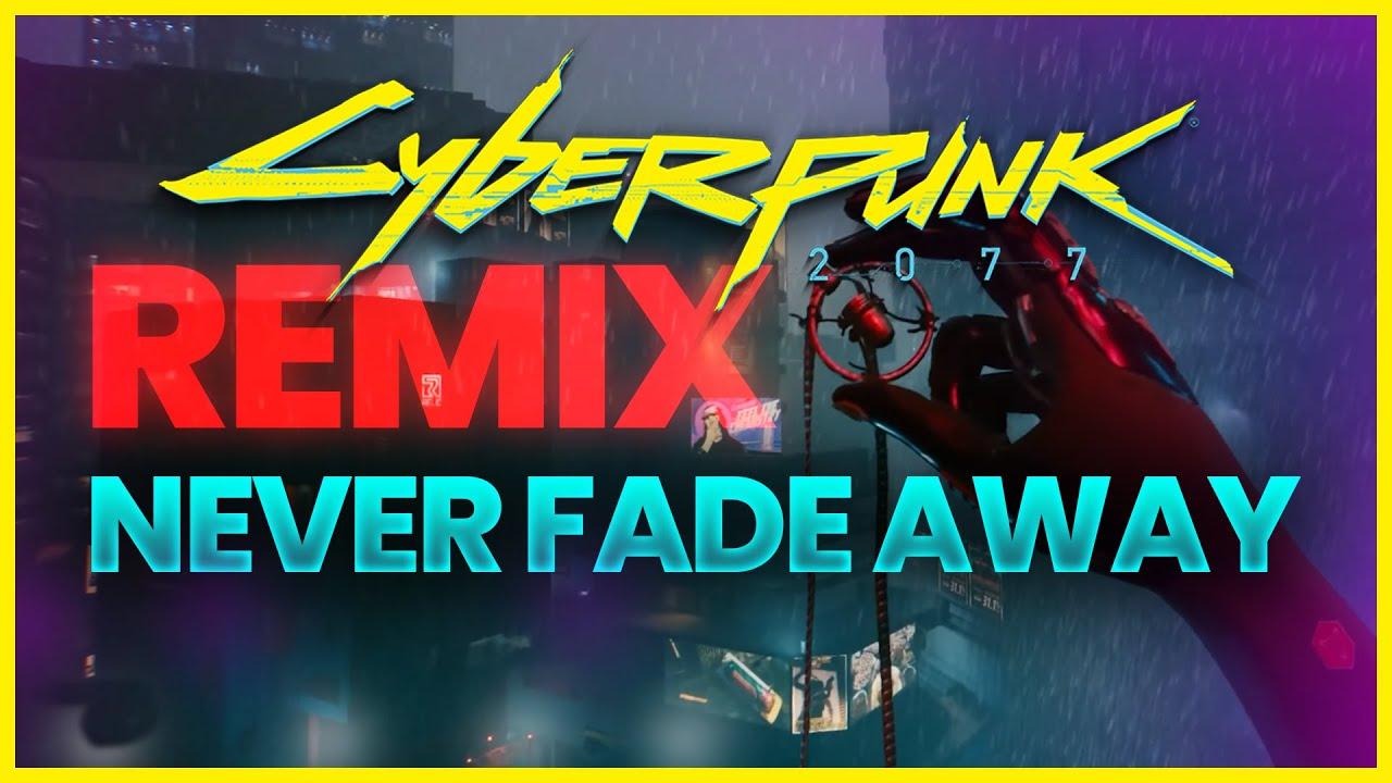 Cyberpunk 2077 / Never Fade Away (Future Riddim Remix) [MUSIC VIDEO]
