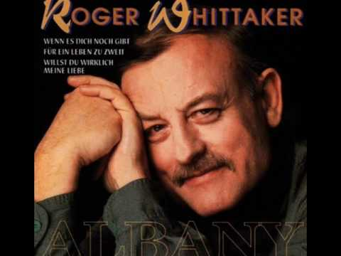 Roger Whittaker - I Dont Believe in if Anymore [HQ]