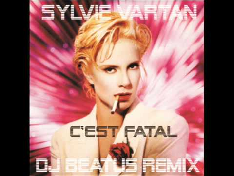Sylvie Vartan - C'est fatal - Dj Beatus Remix (Dj 5th Element)