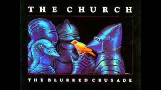 The Church - The Blurred Crusade (1982) (Full Album)