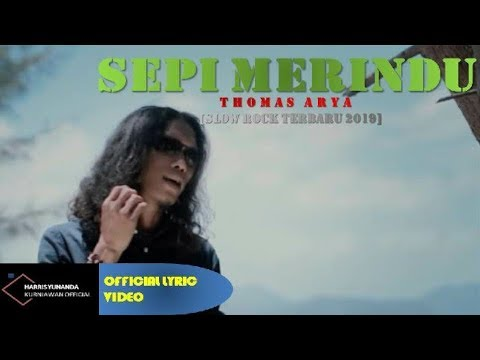 Thomas Arya - Sepi Merindu (Official Lyric Video)