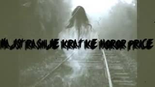 Najstrašnije Kratke Horor Priče #1