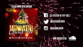 Mix Navideño Oficial 2014 - YXY 105 7 - System ID