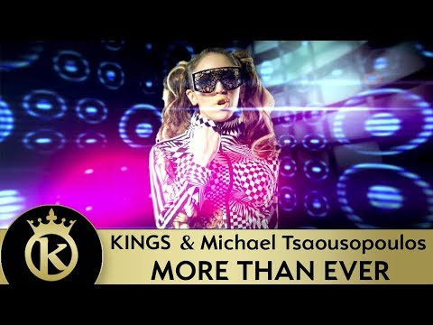 KINGS & Michael Tsaousopoulos - More Than Ever [Λίγο Ακόμα] - Official Music Video