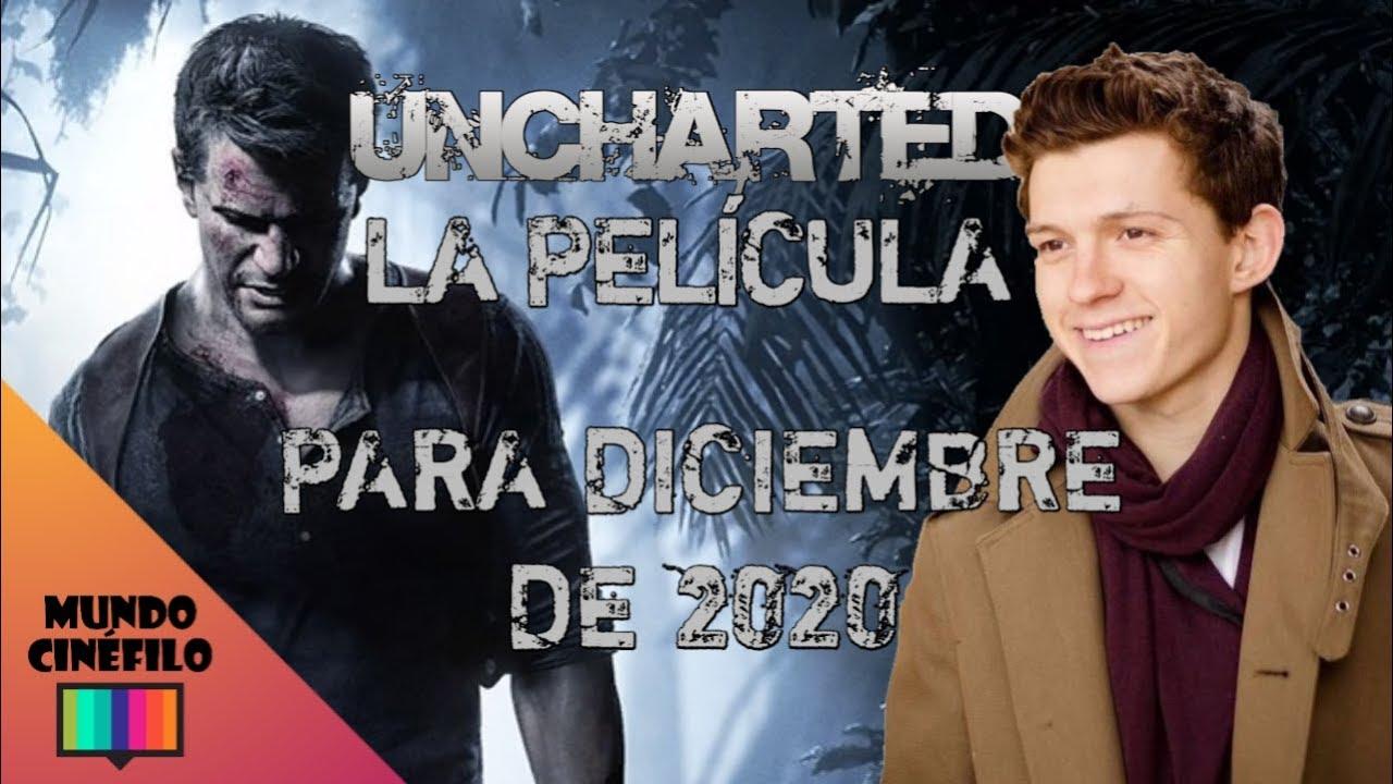Oficial La Pelicula De Uncharted Se Estrena En 2020 Con Tom