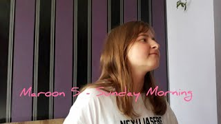 Download Maroon 5 - Sunday morning cover by ARI Mp3