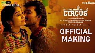 Mehendi Circus Official Making Video | Shweta Tripathi | Sean Roldan
